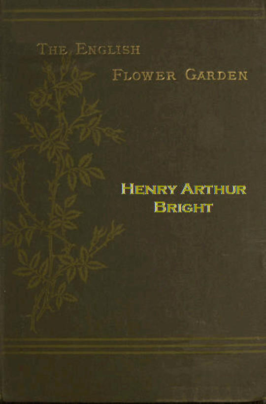 The English Flower Garden with illustrative notes