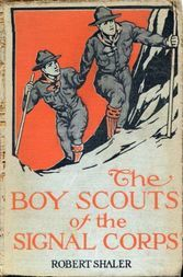 The Boy Scouts of the Signal Corps