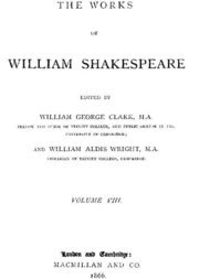 The Works of William Shakespeare [Cambridge Edition] [Vol. 8 of 9 vols.]
