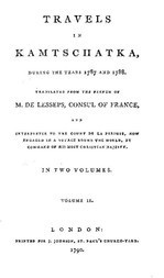 Travels in Kamtschatka, during the years 1787 and 1788, Volume 2 (of 2)