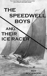 The Speedwell Boys and Their Ice Racer Lost in the Great Blizzard