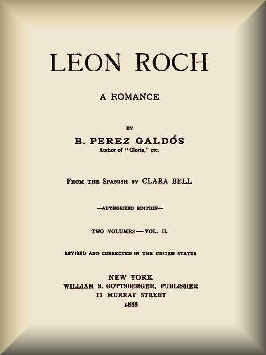Leon Roch (vol. 2 of 2) A Romance