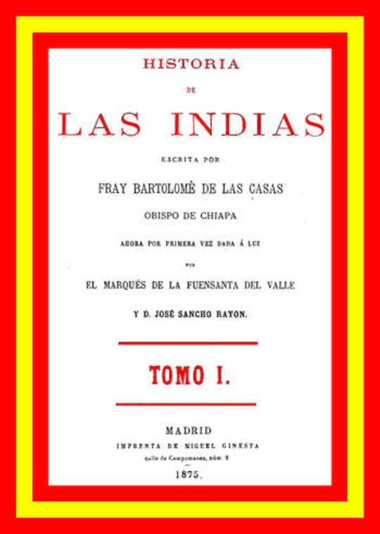 Historia de las Indias (vol 1 de 5)