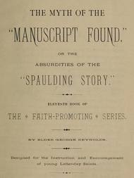 "The Myth of the ""Manuscript Found"" Absurdities of the ""Spaulding Story"""