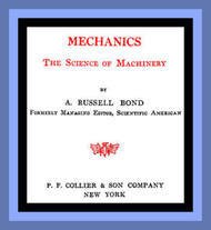 Mechanics The Science of Machinery