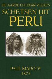Schetsen uit Peru De Aarde en haar volken, Jaargang 1875