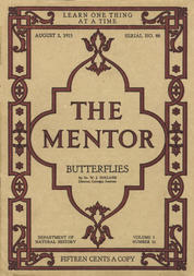 The Mentor: Butterflies, Vol. 3, Num. 12, Serial No. 88, August 2, 1915
