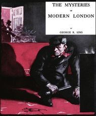 The Mysteries of Modern London