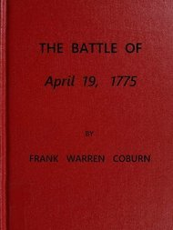 The Battle of April 19, 1775 in Lexington, Concord, Lincoln, Arlington, Cambridge, Somerville and Charlestown, Massachusetts