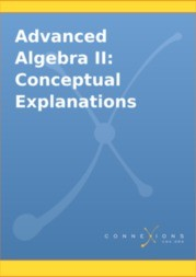 Advanced Algebra II: Conceptual Explanations
