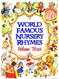 World Famous Nursery Rhymes: Volume 3
