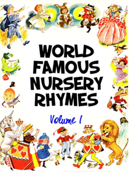 World Famous Nursery Rhymes: Volume 1