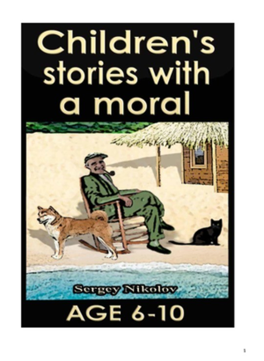 Children stories with a moral by Sergey Nikolov