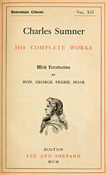 Charles Sumner; his complete works, volume 12 (of 20)