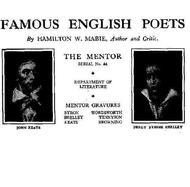 The Mentor: Famous English Poets, Vol. 1, Num. 44, Serial No. 44