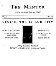 The Mentor: Venice, the Island City, Vol. 1, Num. 27, Serial No. 27
