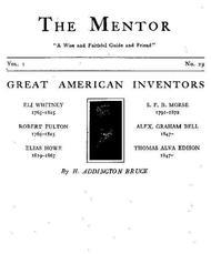 The Mentor: Great American Inventors, Vol. 1, Num. 29, Serial No. 29