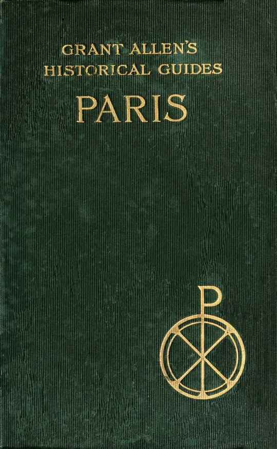Paris Grant Allen's Historical Guides