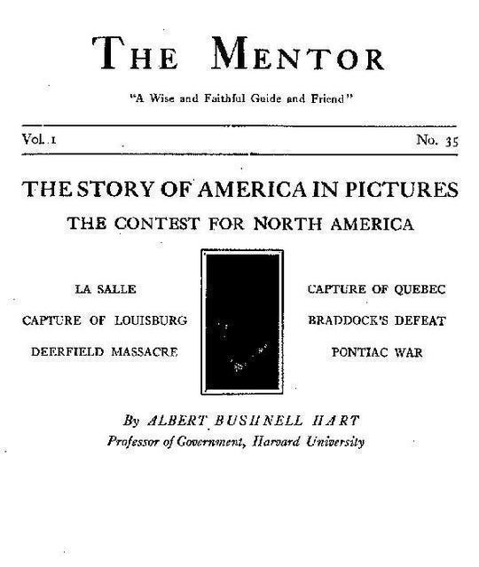 The Mentor: The Story of America in Pictures, Vol. 1, No. 35, Serial No. 35 The Contest for North America
