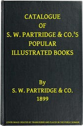 Catalogue of S. W. Partridge & Co.'s Popular Illustrated Books