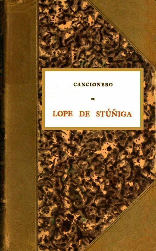 Cancionero de Lope de Stúñiga Códice del siglo XV.