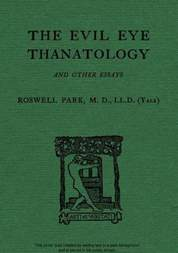 The Evil Eye Thanatology and Other Essays