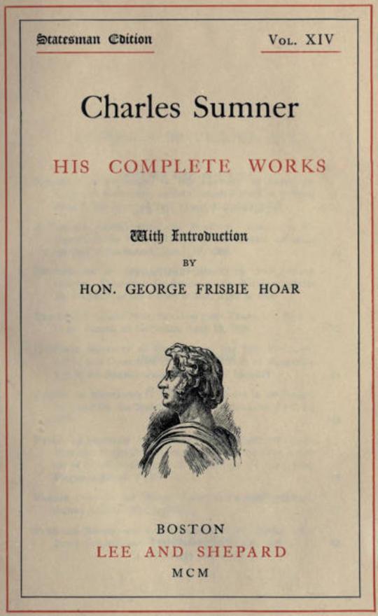 Charles Sumner; his complete works, volume 14 (of 20)