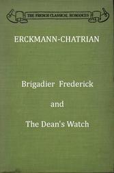 Brigadier Frederick, The Dean's Watch
