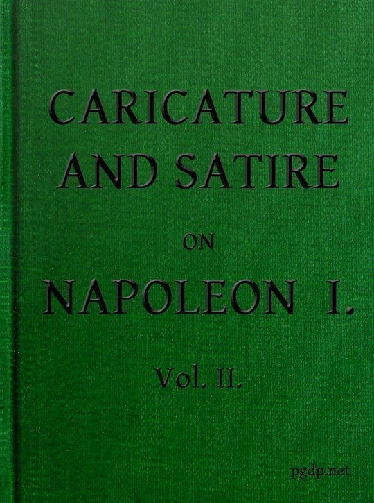 English Caricature and Satire on Napoleon I. Volume II (of 2)