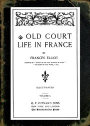 Old Court Life in France, vol. 1/2