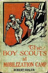 The Boy Scouts at Mobilization Camp