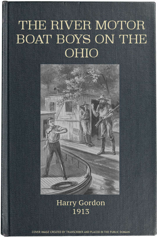 The River Motor Boat Boys on the Ohio The Three Blue Lights