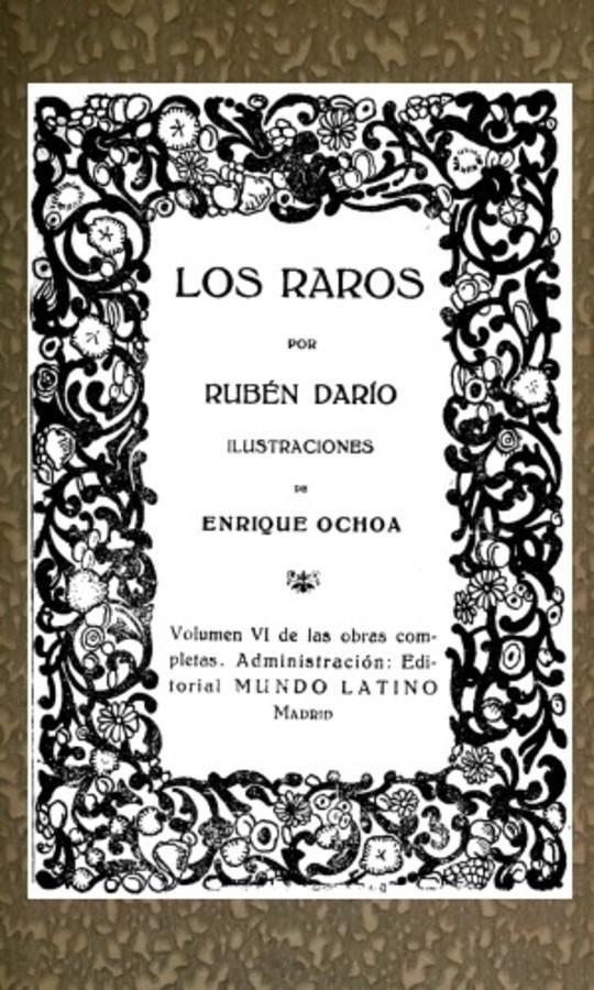 Los Raros Obras Completas Vol. VI
