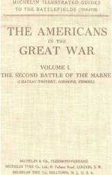 The Americans in the Great War; v 1. The Second Battle of the Marne
