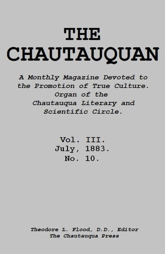 The Chautauquan, Vol. III, July 1883