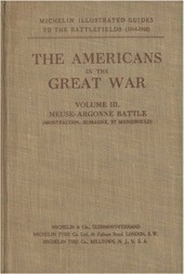 The Americans in the Great War; v. 3 The Meuse-Argonne Battlefields