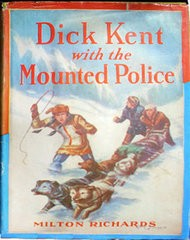 Dick Kent with the Mounted Police