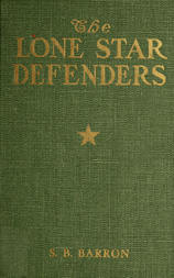 The Lone Star Defenders A Chronicle of the Third Texas Cavalry, Ross' Brigade