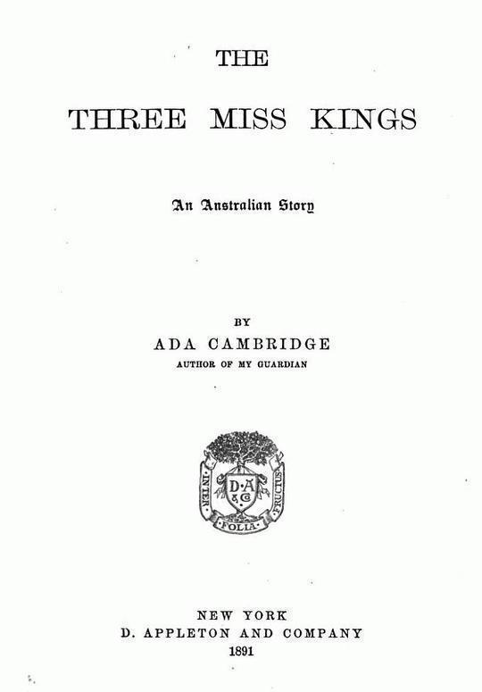 The Three Miss Kings An Australian Story