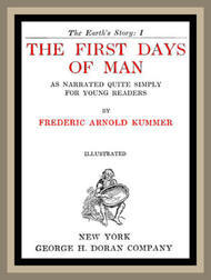 The First Days of Man As Narrated Quite Simply for Young Readers