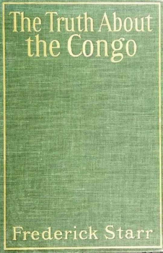 The Truth About the Congo The Chicago Tribune Articles