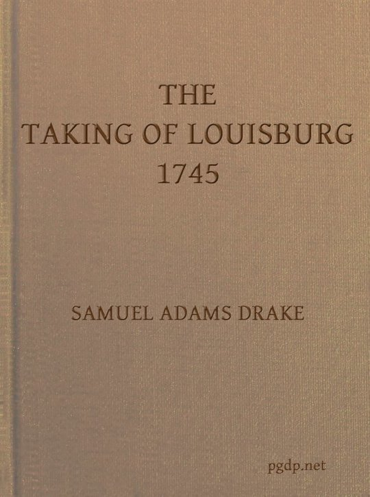 The Taking of Louisburg 1745