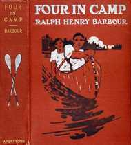 Four in Camp A Story of Summer Adventures in the New Hampshire Woods