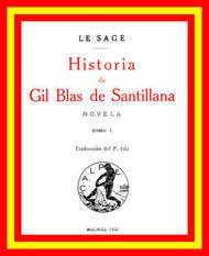 Historia de Gil Blas de Santillana (Vol 1 de 3) Novela