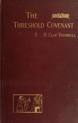 The Threshold Covenant or, The Beginning of Religious Rites