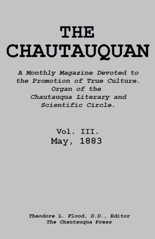 The Chautauquan, Vol. III, May 1883