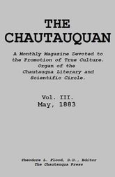 The Chautauquan, Vol. III, May 1883
