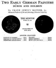 The Mentor: Two Early German Painters, Vol. 1, Num. 48, Serial No. 48 Dürer and Holbein