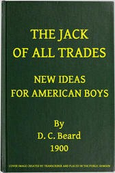 The Jack of All Trades New Ideas for American Boys