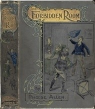 The Forbidden Room 'Mine Answer was my Deed'